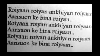 Farhan Saeed Roiyaan (Lyrics)