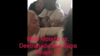 MISS MULATTO & NIA KAY Vs. DEETRANADA & SUPA PEACH
