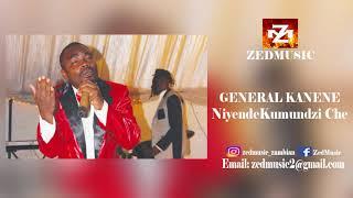 General Kanene Niyende Kumundzi Che (Audio) ZEDMUSIC 2018