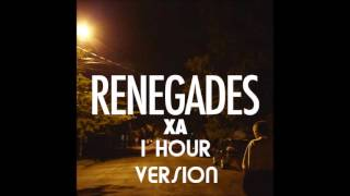 1 HOUR LOOP - X Ambassadors - Renegades