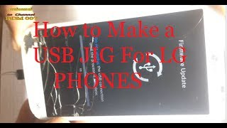 How To make LG-Andriod Phones Donload Mode USB JIG  | Download Mode USB JIG for LG