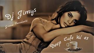 DJ JIMYS Mix Deep Cafe Vol 43