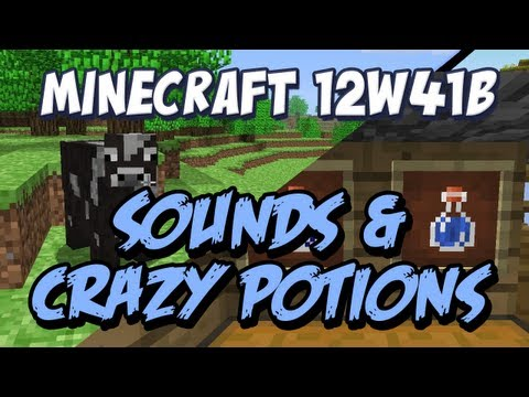 New Sounds and Crazy Potions Snapshot 12w41b