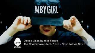 The Chainsmokers feat. Daya – Don't Let Me Down -  Dance video by Nika Karare - Open Art Studio