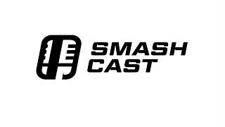 SmashCast Episode 3 - World of Light