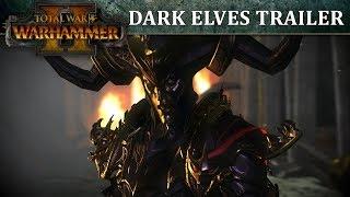 Total War: WARHAMMER 2 – Dark Elves In-Engine Trailer