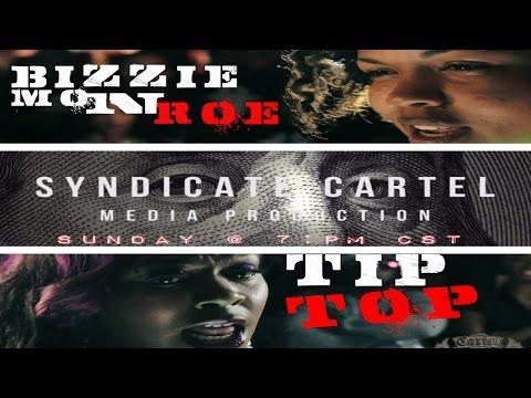 BIZZIE MONROE VS TIP TOP//BLACK ICE CARTEL//THE EULOGY