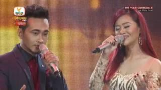 The Voice Cambodia - ថែល ថៃ & ឱក សុគន្ធកញ្ញា - ពេលបងចាស់ទៅ - Live Show Final 19 June 2016
