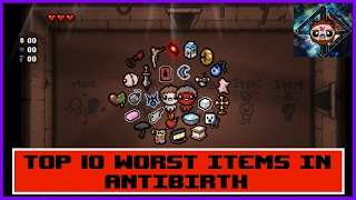 Top 10 Worst Items in The Binding of Isaac: Antibirth