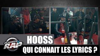 Hooss - Qui connaît les lyrics ? #PlanèteRap