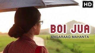 Boi Jua - Official Video by Angaraag Mahanta | Anuradha | New Assamese Song 2014