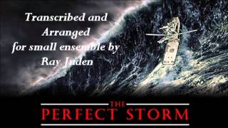 Suite for Small Ensemble - The Perfect Storm, James Horner