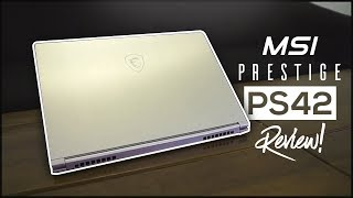MSI Prestige PS42 Review 2018! - A Great Laptop That You Shouldn