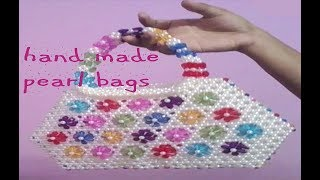 how to make nice beautiful bags with plastic pearls and part 2(হাতে তৈরি পুতির ব্যাগ)