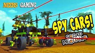 Scrap Mechanic - Spy Cars!