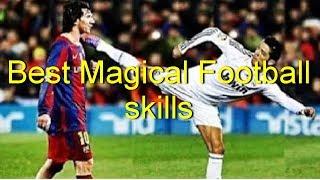 Best Magical Football players skills 2017 HD