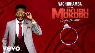 Killer T - Vachibhamba (Official Audio)