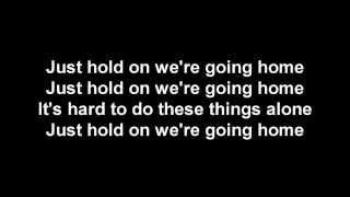Drake Feat - Majid Jordan - Hold On, We're Going Home Lyrics
