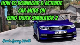 How to Download & Activate Car Mod on Euro Truck Simulator 2(VOLKSWAGEN PASSAT)