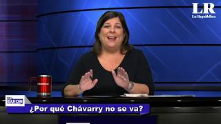 ¿Por qué Chávarry no se va? SIN GUION con Rosa María Palacios