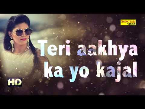 Xxx Mp4 Sapna Super Hit Song Teri Aakhya Ka Yo Kajal Lyrics Video New Haryanvi Song 2018 Sonotek 3gp Sex