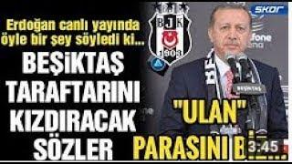 Cumhurbaşkanı Tayyip Erdoğan Beşiktaş Stadını Biz Yaptık , NE TEŞEKKÜRÜ ULAN