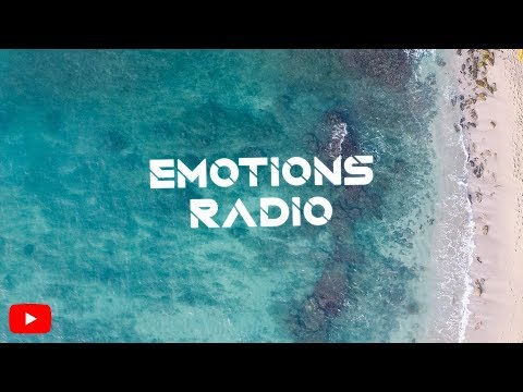 Emotions Radio ▶ 247 Music Live | Deep House & Tropical House | Chill Music | Dance Music | EDM
