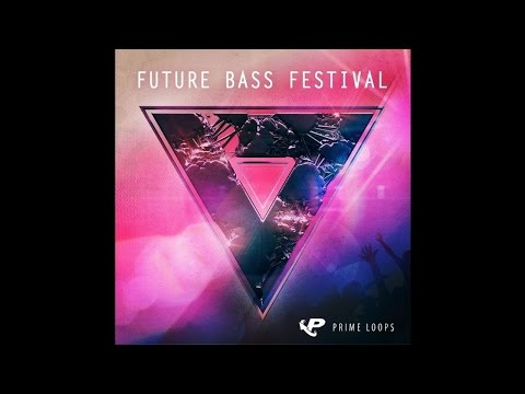 Future Bass ► DOWNLOAD FREE SAMPLES!
