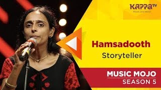 Hamsadooth - Storyteller - Music Mojo Season 5 - Kappa TV
