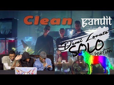 Clean Bandit's - Solo Feat. Demi Lovato REACTION