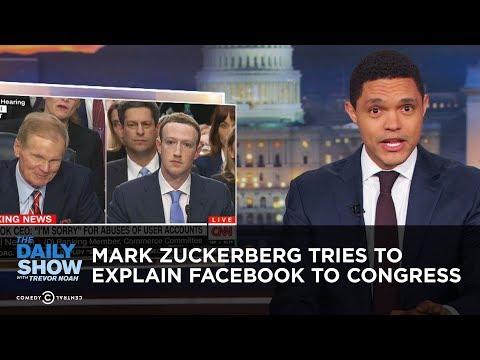 Xxx Mp4 Mark Zuckerberg Tries To Explain Facebook To Congress The Daily Show 3gp Sex