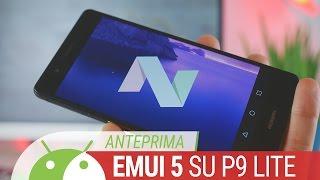 EMUI 5.0 e Android 7.0 Nougat su Huawei P9 Lite,  anteprima ITA da TuttoAndroid