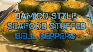 Tony Damico Style Seafood Stuffed Bell Peppers