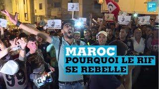 Maroc : pourquoi le Rif se rebelle