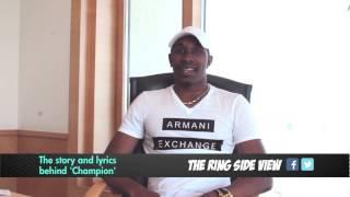 Dwayne 'DJ' Bravo talks about the lyrics in 'Champion'