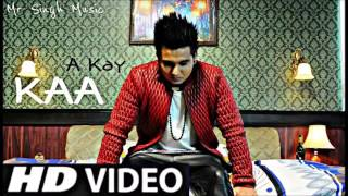 Kaan Bole Banere Te Official HD A kay  Sukhe  New Punjabi Song latest 2015
