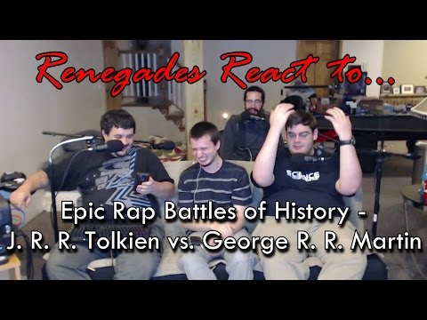 Renegades React to... Epic Rap Battles of History - J. R. R. Tolkien vs. George R. R. Martin
