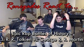 Renegades React to... Epic Rap Battles of History - J. R. R. Tolkien vs. George R. R. Martin