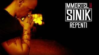 SINIK - Repenti