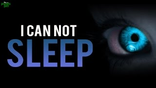 I CAN NOT SLEEP! - Emotional Story