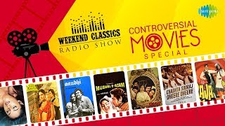 Weekend Classic Radio Show | Controversial Movies | Murder | Mughal-E-Azam | RJ Ruchi