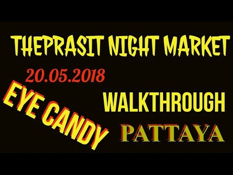 Xxx Mp4 Theprasit Night Market 20 05 2018 Pattaya Thailand 3gp Sex