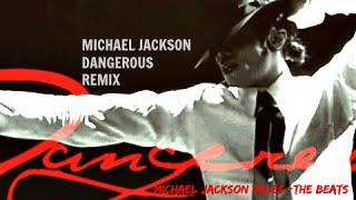 Michael Jackson - Dangerous [#ReMix 2016] HQ-HD