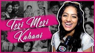 Deepika Singh And Rohit Raj Goyal Love Story | First Meeting To Marriage To Kids | TERI MERI KAHANI