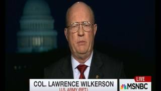 Col. Larry Wilkerson with Chris Hayes on Trump FP / Syria engagement