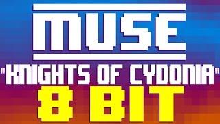 Knights of Cydonia [8 Bit Tribute to Muse] - 8 Bit Universe