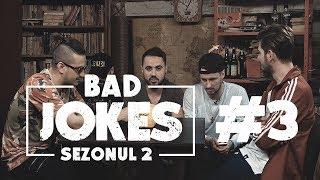 BAD JOKES S02.E03 #NoapteaTârziu | Nosfe & Keed