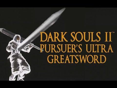 Dark Souls 2 Pursuer's Ultra Greatsword Tutorial (dual wielding w/ power stance)