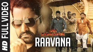 RAAVANA Full Video Song | Jai Lava Kusa Video Songs | Jr NTR, Nivetha Thomas | Devi Sri Prasad