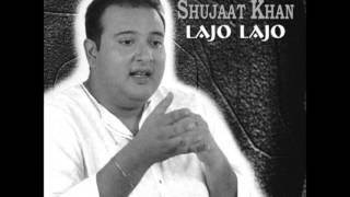 Lajo Lajo - Ustad Shujaat Khan
